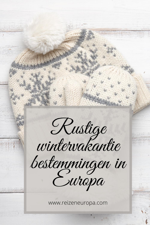 Rustige wintervakantie bestemmingen