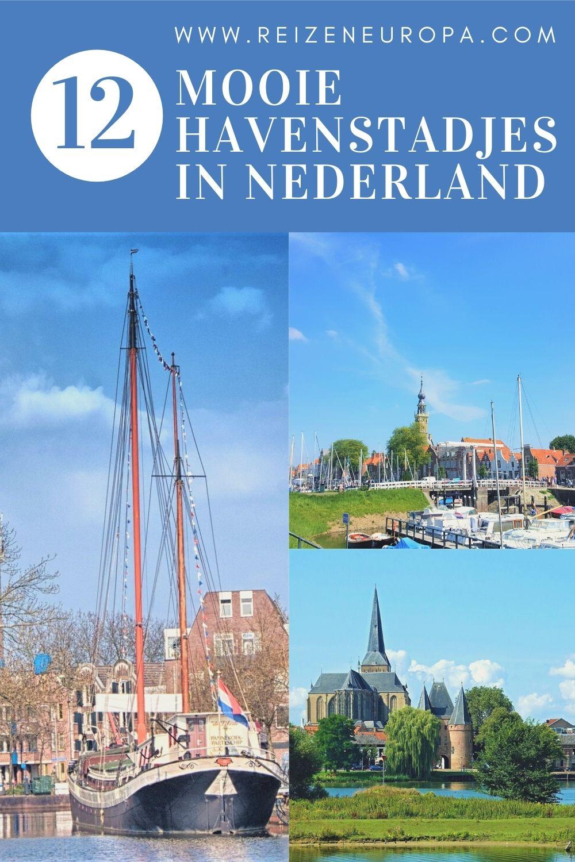 12 mooie havenstadjes in Nederland